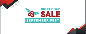 Big Fly Day Sales September Fest